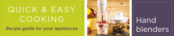 Quick and easy cooking with our guide to using your hand blender