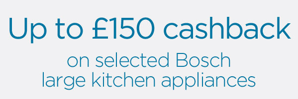 Cashback on Bosch appliances