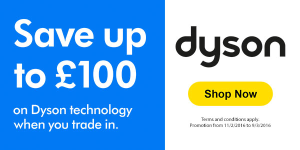 Save up to £130 on Dyson technology when you trade in
