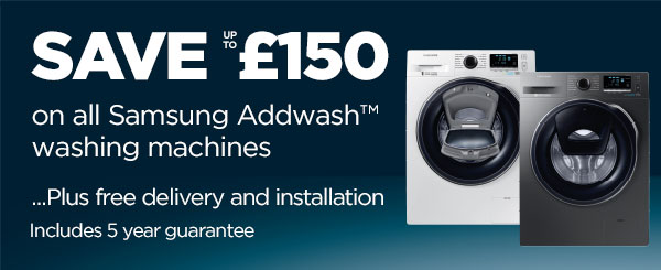 Save £150 on all Samsung Addwash washing machines
